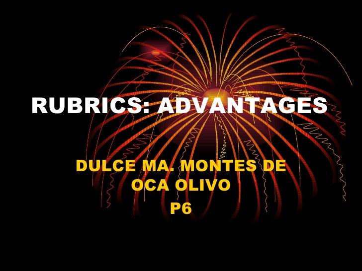 RUBRICS: ADVANTAGES DULCE MA. MONTES DE OCA OLIVO P6