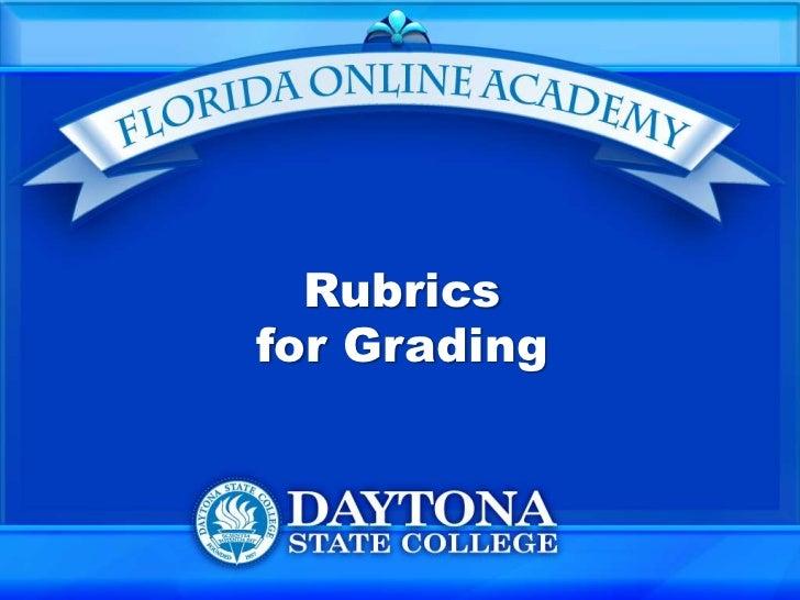 Rubricsfor Grading