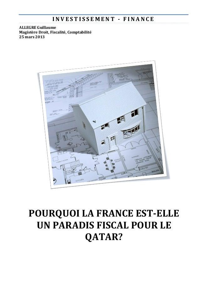I N V E S T I S S E M E N T   -‐   F I N A N C E  ALLEGRE Guillaume               Magistère Droit, Fiscal...