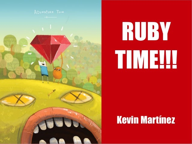 Ruby Time!!!: Una Introducción a Ruby