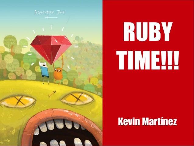Ruby Time!!!: Una Introducción a Ruby