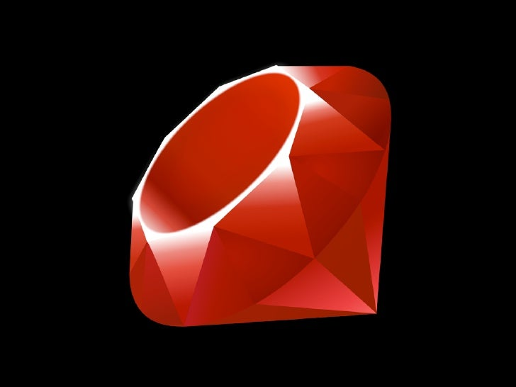 Ruby is designed to make programmers happy                       Matz (Yukihiro Matsumoto)