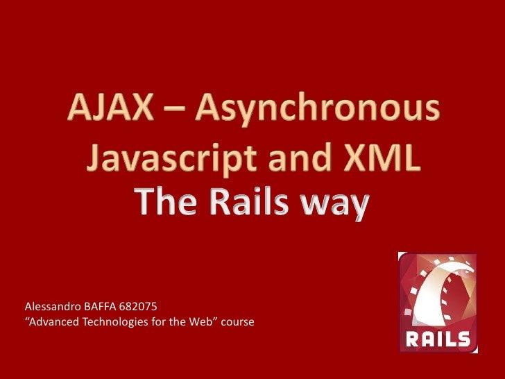 AJAX: the Rails way