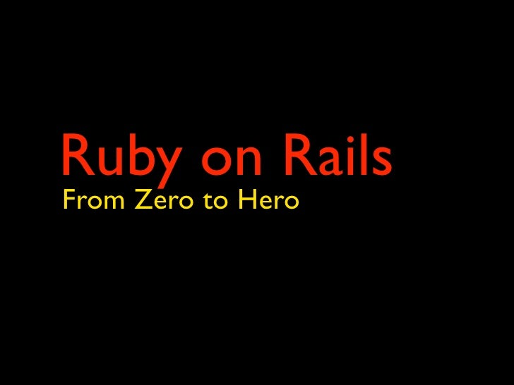 Ruby on Rails From Zero to Hero