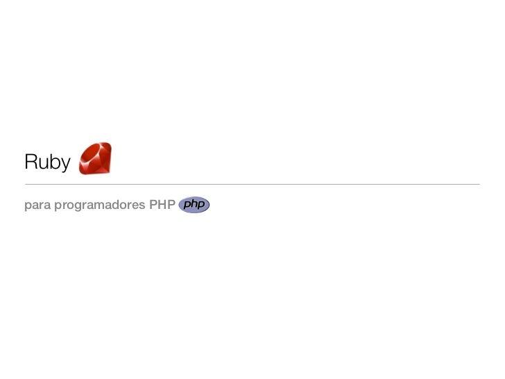 Ruby para programadores PHP