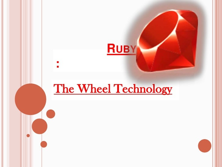 RUBY:The Wheel Technology