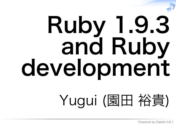 Ruby 1.9.3 and development of Ruby