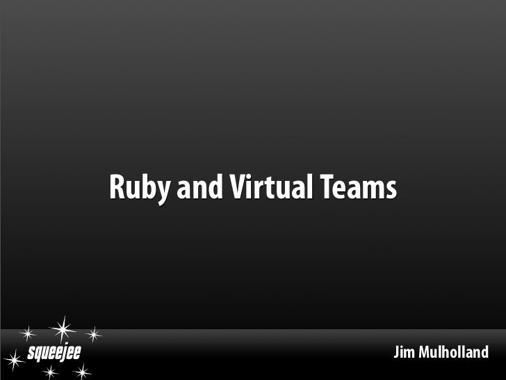 Ruby And Virtual Teams