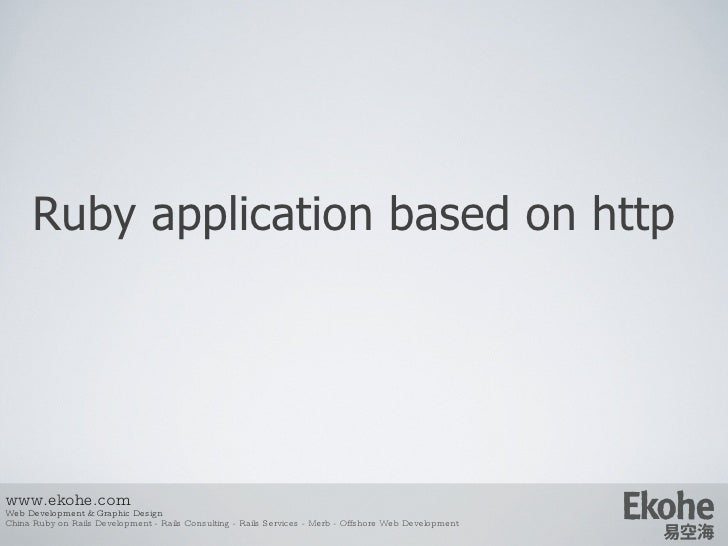 Ruby  application based on http www.ekohe.com Web Development & Graphic Design China Ruby on Rails Development - Rails Con...