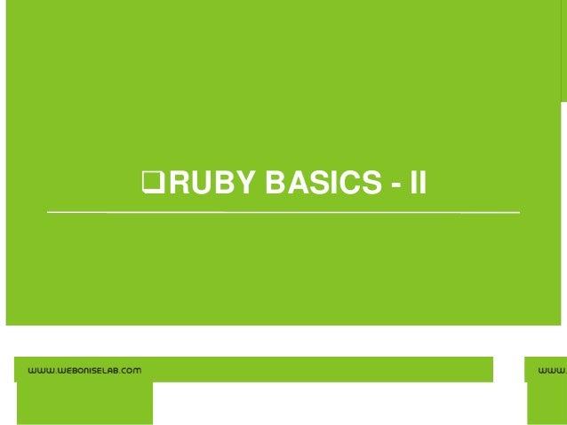 RUBY BASICS - II