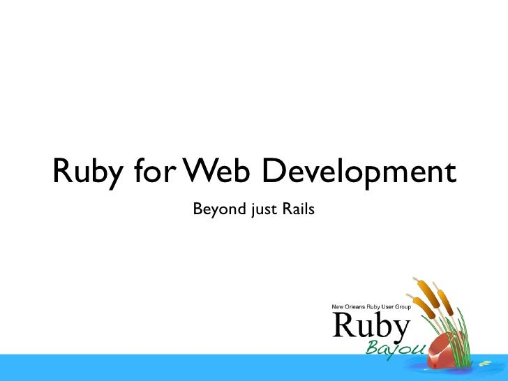 Ruby For Web Development