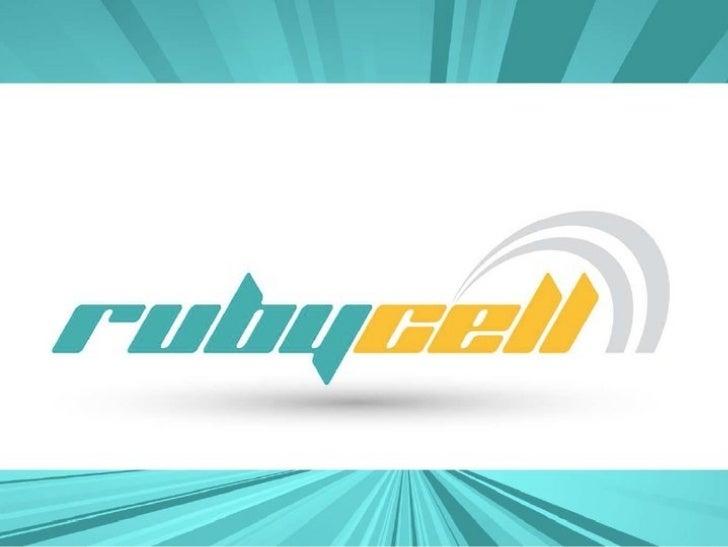 Rubycell●   Thành lập vào tháng 4 năm 2010●   Đội ngũ phát triển 16 người●   Nền tảng: Smartphone, Tablet
