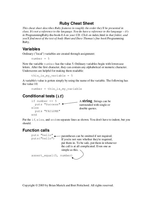 Ruby Cheat Sheet This cheat sheet describes Ruby features in roughly the order they'll be presented in class. It's not a r...
