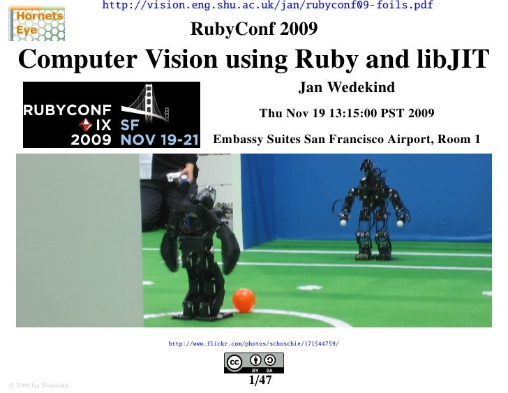 Computer Vision using Ruby and libJIT - RubyConf 2009