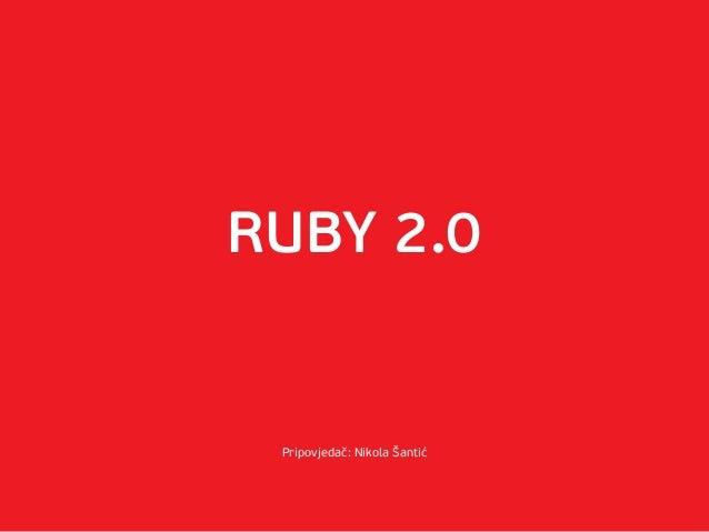Code@Six - Ruby 2.0