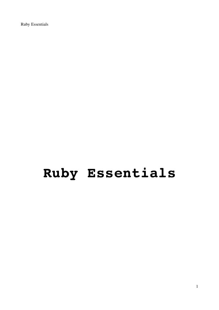 Ruby Essentials                 Ruby Essentials                                   1