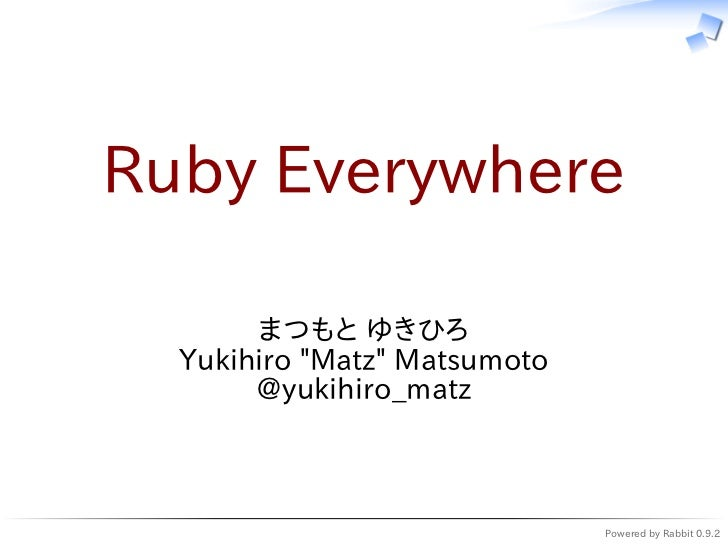 Ruby everywhere