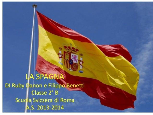 Scuola Svizzera di Roma_ Ruby Danon e Filippo Benetti Geografia della Spagna