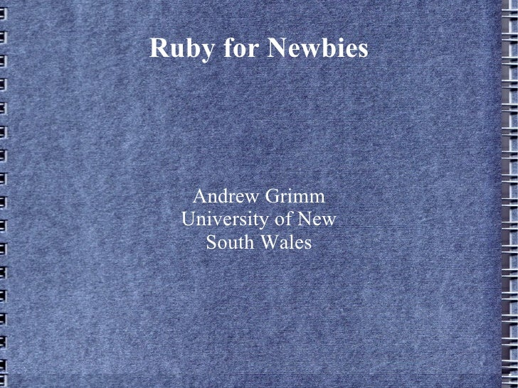 Ruby for newbies Lake Ainsworth