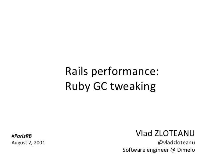 Rails performance: Ruby GC tweaking