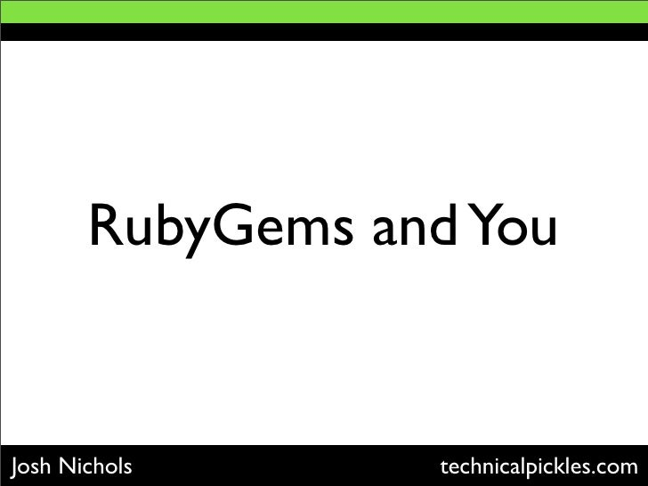Rubygems And You