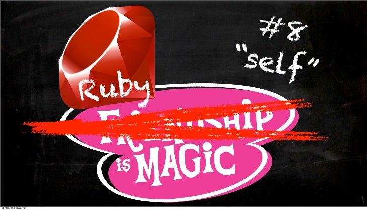 """#8                                """"self                                      """"                         RubyMontag, 20. Feb..."""
