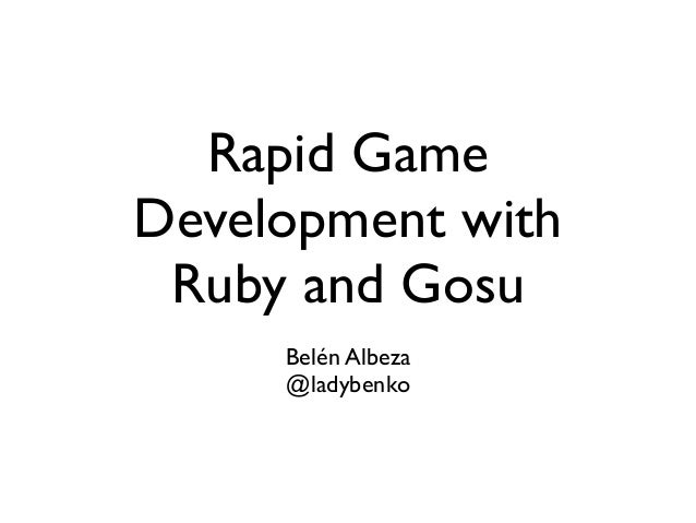 Rapid Game Development with RUby and Gosu – Ruby Manor 4