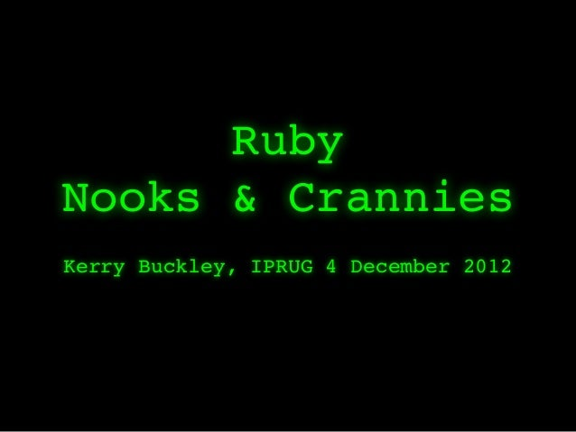 Ruby nooks & crannies