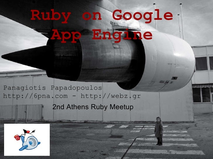 Placeholder for a Two-Line Title International Theme Ruby on Google App Engine Panagiotis Papadopoulos http://6pna.com - h...