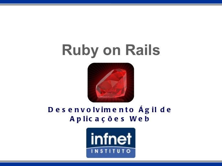 Ruby on Rails Desenvolvimento Ágil de Aplicações Web