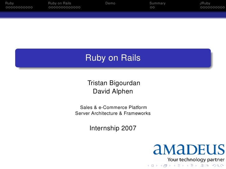 Ruby   Ruby on Rails               Demo               Summary   JRuby                                Ruby on Rails        ...