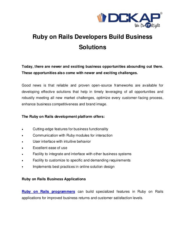 Ruby on Rails Developers Build BusinessSolutionsToday, there are newer and exciting business opportunities abounding out t...