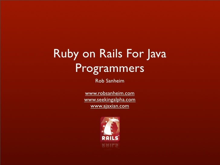 Ruby on Rails For Java Programmers