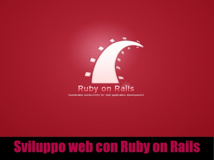 Sviluppo web con Ruby on Rails