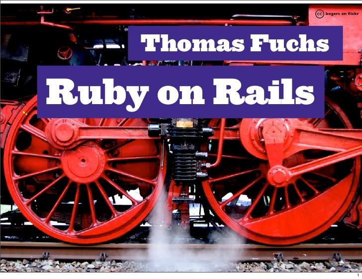 bogers on flickr         Thomas Fuchs  Ruby on Rails                                   1