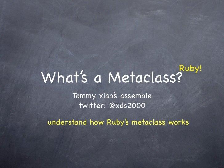 Ruby's metaclass