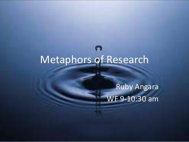 Ruby's metaphors of research