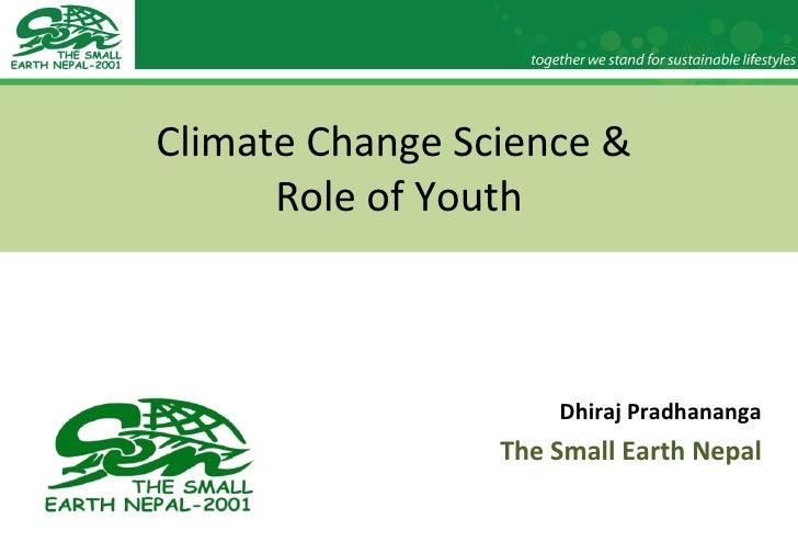 Climate Science- Dhiraj Pradhananga