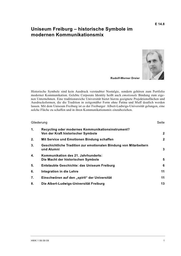E 14.8 Uniseum Freiburg – historische Symbole im modernen Kommunikationsmix                                               ...