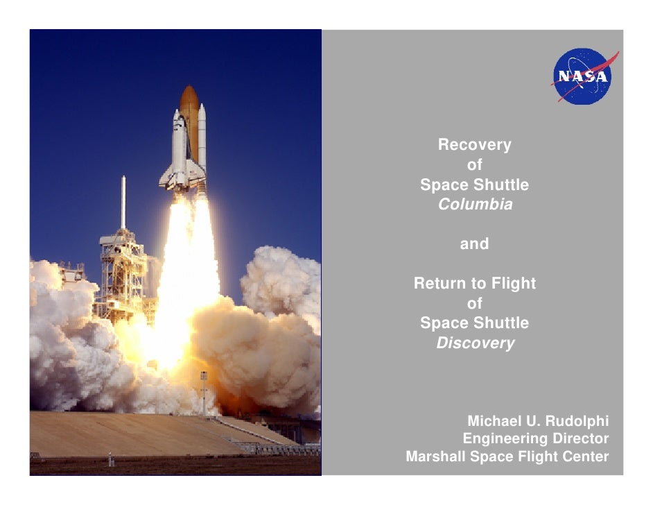 Recovery       of  Space Shuttle    Columbia       and Return to Flight       of  Space Shuttle   Discovery        Michael...