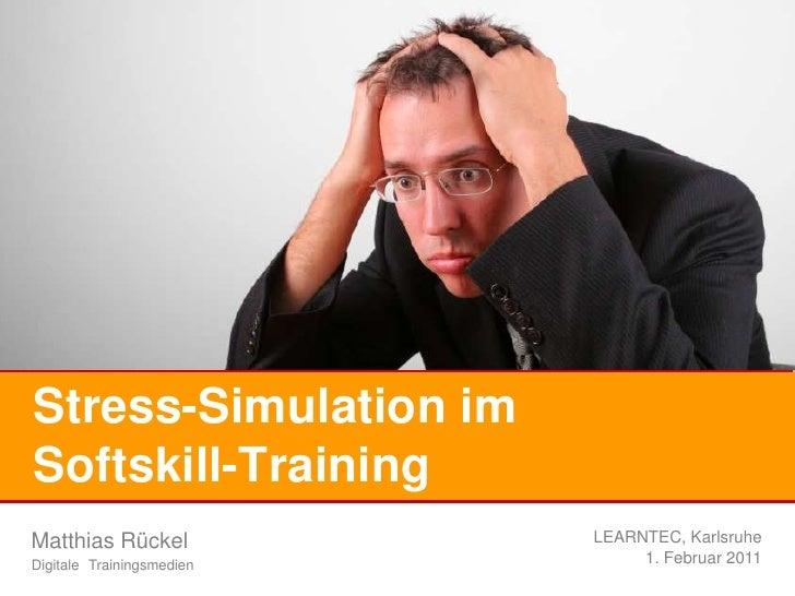 Stress-Simulation im Softskill-Training<br />