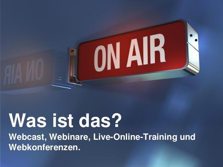Christiane Manthey + Matthias Rückel                           Platzhalter für BilderWas ist das?Webcast, Webinare, Live-O...