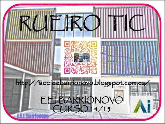 Rueiro tic 14-15
