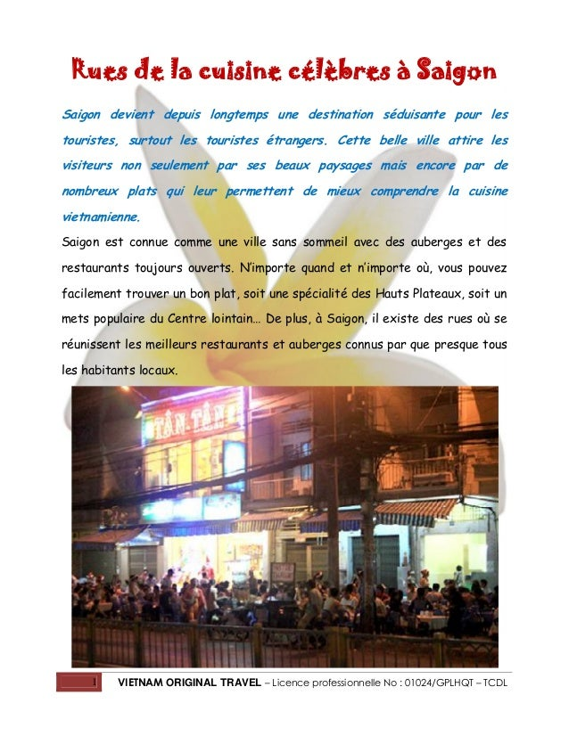 Rues de la cuisine célèbres à Saigon Saigon devient depuis longtemps une destination séduisante pour les touristes, surtou...