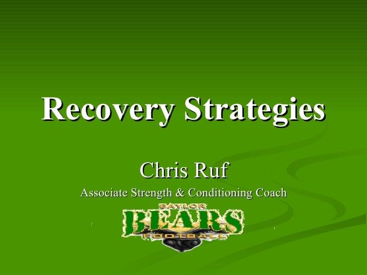 Ruf - Recovery Strategies