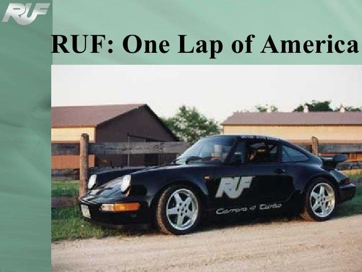 RUF: One Lap of America