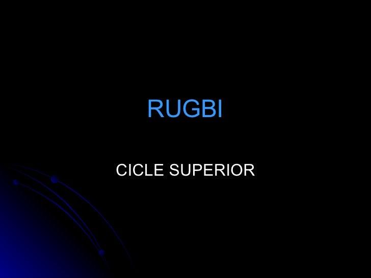 RUGBI CICLE SUPERIOR
