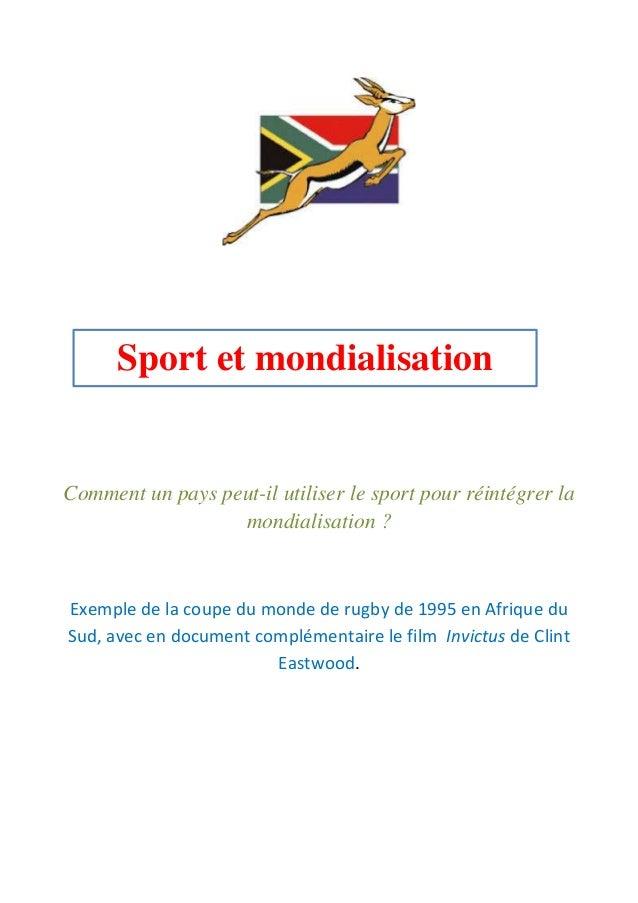 Comment un pays peut-il utiliser le sport pour réintégrer la mondialisation ? Exemple de la coupe du monde de rugby de 199...