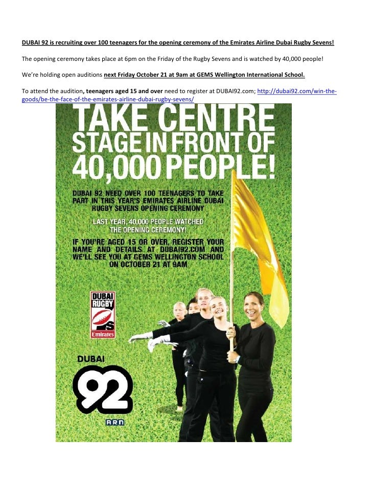 <br />DUBAI 92 is recruiting over 100 teenagers for the opening ceremony of the Emirates Airline Dubai Rugby Sevens!<br /...