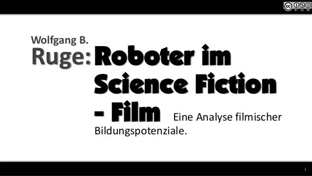 Roboter im Film, Filmbildung im Wandel, Wien 4.10.2013